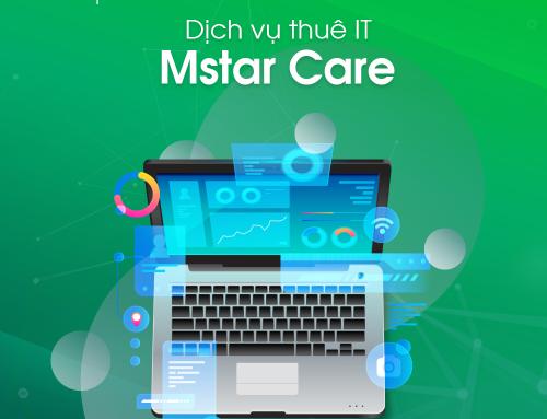 [ MSTAR CARE ] Một đội ngũ IT chuyên nghiệp cần có những gì?