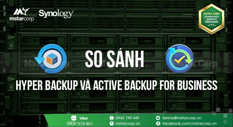 So sánh Hyper Backup Và Active Backup For Business