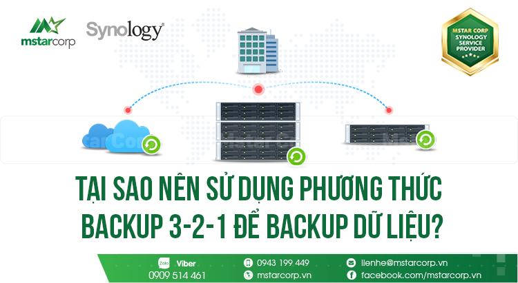 Tại sao nên sử dụng phương thức backup 3-2-1 để backup dữ liệu?
