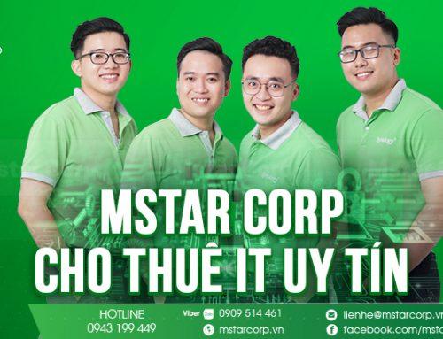 Mstar Corp – cho thuê IT uy tín và chuyên nghiệp tại HCM