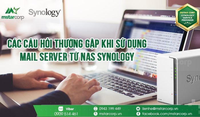 Các câu hỏi thường gặp khi sử dụng Mail Server từ NAS Synology