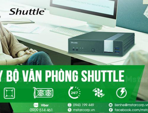 Máy bộ văn phòng Shuttle