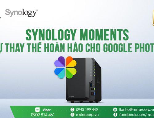 Synology Moments – Sự thay thế hoàn hảo cho Google Photos