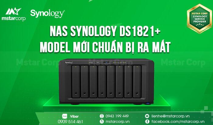 Thông tin model chuẩn bị ra mắt NAS Synology DiskStation DS1821+