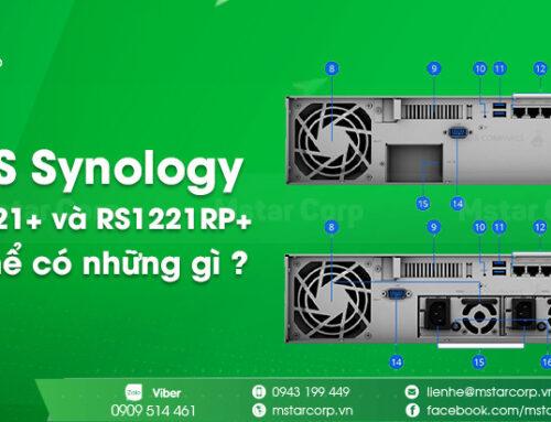 NAS Synology RS1221+ và RS1221RP+ có thể có những gì ?