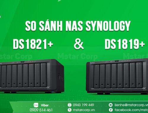 So sánh NAS Synology DS1821+ và DS1819+
