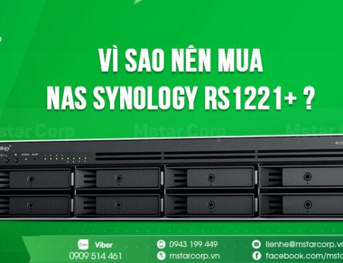 Vì sao nên mua NAS Synology RS1221+ ?