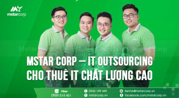 Tại sao bạn nên sử dụng dịch vụ IT Outsourcing của Mstar Corp?