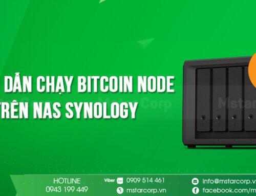 Hướng dẫn chạy Bitcoin Node trên NAS Synology