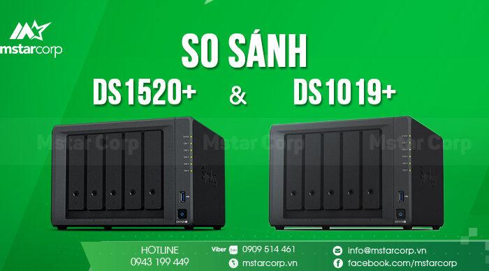 So sánh DS1520+ và DS1019+
