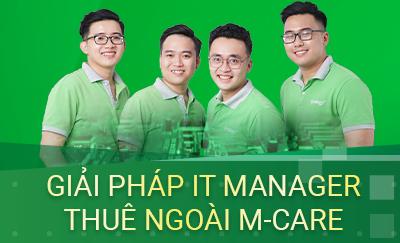 giải pháp IT Manager thuê ngoài M-Care